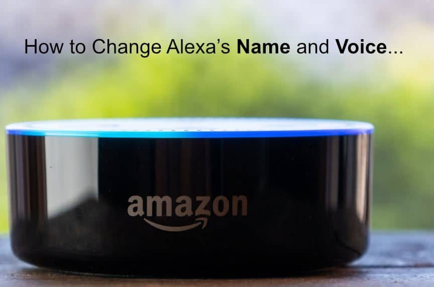 How to Change Alexas Name and Voice