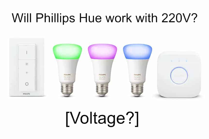 Will Phillips Hue work with 220V?