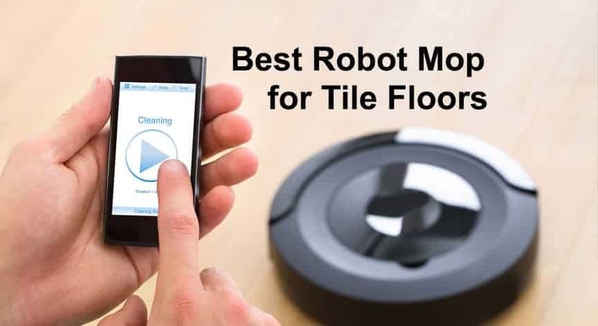 Best Robot Mop for Tile Floors for 2020