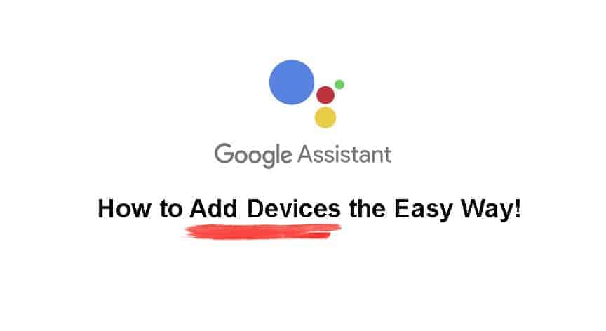 How to Add Devices to Google Assistant